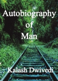 Autobiography of Man