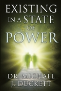 Existing in a State of Power