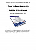 7 Days To Easy-Money: Get Paid To Write A Book (eBook)
