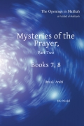 Mysteries of the Prayer, Part Two
