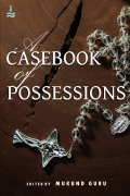 A Casebook of Possessions