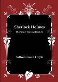 Sherlock Holmes - The Short Stories (Book 3)
