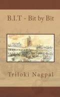 B.I.T - Bit by Bit