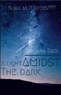 A light amidst the dark