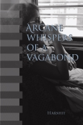 ARCANE WHISPERS OF A VAGABOND
