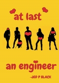 AT LAST AN ENGINEER