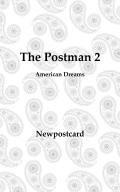 The Postman 2:American Dreams