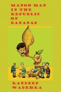 Mango Man in the Republic of Bananas