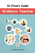 Dr Prem's Guide - Wellness Tourism