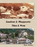 Landour & Mussoorie: Then & Now - Soft Cover