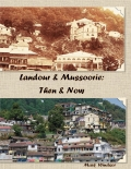 Landour & Mussoorie: Then & Now - Hard Cover
