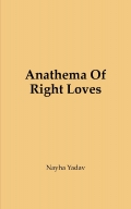 Anathema Of Right Loves