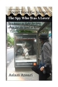 Sound from the Silence: The Spy Who Was A Lover (eBook)
