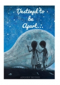 Destined to be Apart... (eBook)
