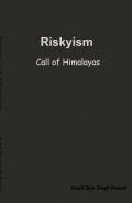Riskyism : Call of Himalayas