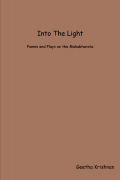 Into the Light: Plays and Poems on the Mahabharata