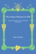 The Future Mission of NM (Inspired from the life of Nachimuthu Mahalingam)