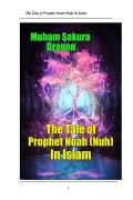 The Tale of Prophet Noah (Nuh) In Islam (eBook)