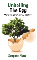 Unboiling the Egg - Managing Parenting, Really!!!