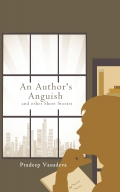 An Author's Anguish and other Short Stories