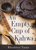 An Empty Cup of Kahwa