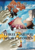 Three Soulful Short Stories