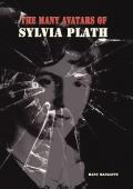 The Many Avatars of Sylvia Plath
