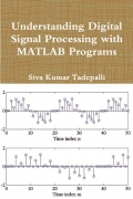 Understanding Digital Signal Processing with MATLAB Programs