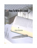 How To Write An E-book (eBook)