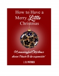 How to Have a Merry Little Christmas