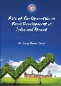 Role of Co-Operation in Rural Development in India and Abroad