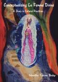 Conceptualising La Femme Divine