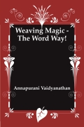 Weaving Magic - The Word Way!