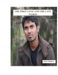 THE FIRST LOVE AND THE LAST WORDS (eBook)