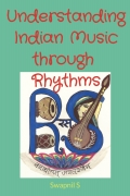 Understanding Indian Music through Rhythms