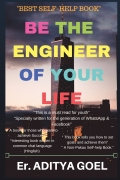 Be The Engineer Of Your Life