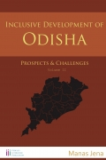 Inclusive Development of Odisha | Vol 2 ( Prospects & Challenges )