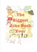 The Biggest Joke Book Ever