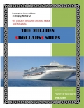 THE MILLION DOLLARS SHIPS