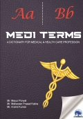 MEDI TERMS - A DICTIONARY FOR MEDICAL & HEALTH CARE PROFESSION