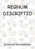 REGNUM DISCRIPTIO