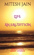 LIFE - AN ERUDITION
