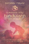 Questions only Hinduism can Answer