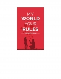 My World Your Rules