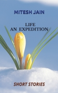 LIFE - AN EXPEDITION