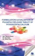 FORMULATION & EVALUATION OF PULSATILE RELEASE TABLET OF PITAVASTATIN CALCIUM
