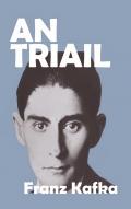 AN TRIAIL Franz Kafka