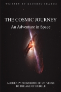 The Cosmic Journey: An Adventure in Space