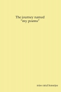 """The journey named """"my poems"""""""