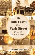TUTTI-FRUTTI ON PARK STREET